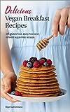 Delicious Vegan Breakfast Recipes: 34