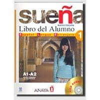 Sueña. Libro del alumno. Con 2 CD Audio. Per le Scuole superiori: 1