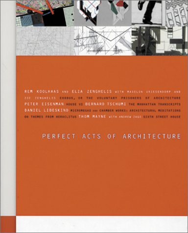 Perfect Acts Of Architecture