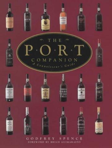 The Port Companion: A Connoisseur's Guide (Companions)