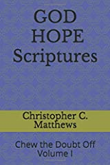 God Hope Scriptures: Chew the Doubt Off (Volume 1) Paperback