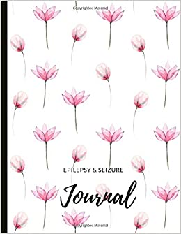 as well as track and spot triggers like fatigue including type mood Filled with inspiring quotes Epilepsy Journal: Track Seizures stress illustrations journal pages and gratitude prompts for mindfulness! and more