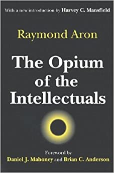 By Aron - Opium Of Intellectuals: 1st (first) Edition