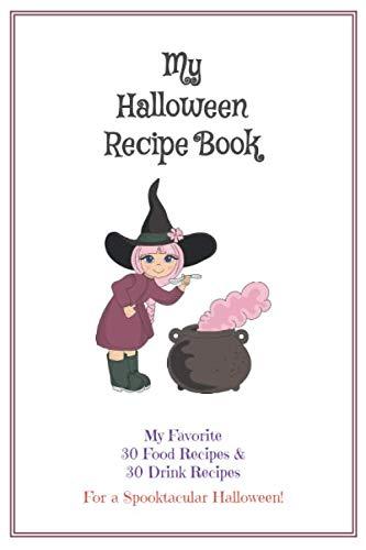 Halloween Cauldron Drinks (Halloween Recipe Book: Blank Cook Book Stores Your 60 Favorite Halloween Recipes - (30 Food & 30 Drinks) - Cauldron)