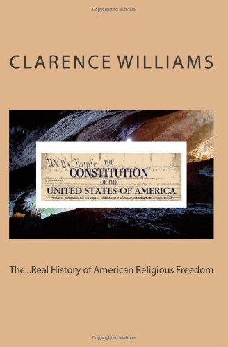 Read Online The...Real History of American Religious Freedom PDF
