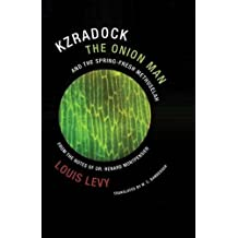 Kzradock the Onion Man and the Spring-Fresh Methuselah: From the Notes of Dr. Renard de Montpensier