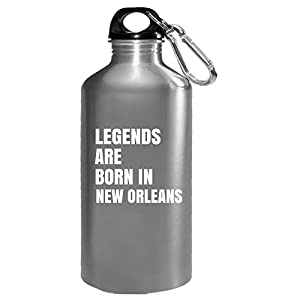 Legends Are Born In New Orleans Cool Gift - Water Bottle