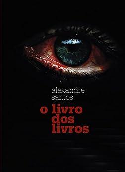 O livro dos livros por [Santos, Alexandre]