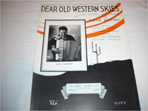 Dear Old Western Skies