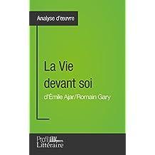 La Vie devant soi de Romain Gary (Analyse approfondie): Approfondissez votre lecture des romans classiques et modernes avec Profil-Litteraire.fr (French Edition)