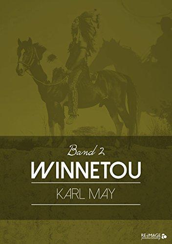 Winnetou: Band 2 (German Edition)