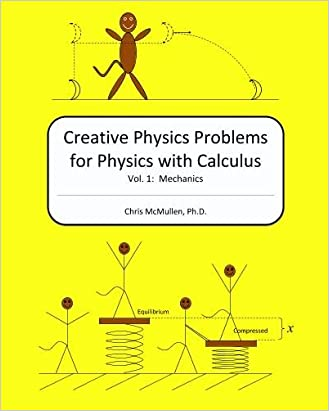 Creative Physics Problems for Physics with Calculus: Mechanics