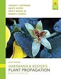 Hartmann & Kester's Plant Propagation: Principles