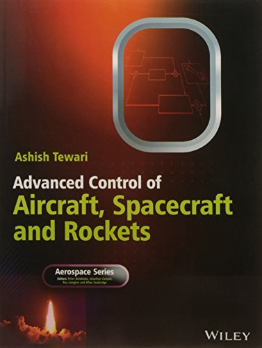 Download Advanced Control Of Aircraft Spacecraft And Rockets (Pb 2016) ebook