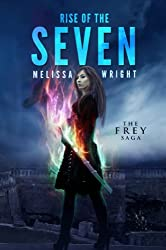 The Frey Saga Book III: Rise of the Seven (English Edition)