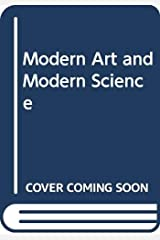 Modern Art and Modern Science Paperback