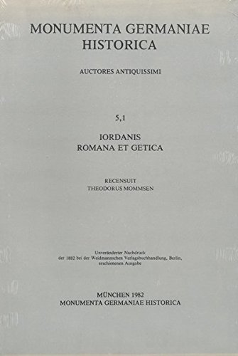 Iordanis Romana et Getica (MGH - Auctores Antiquissimi)