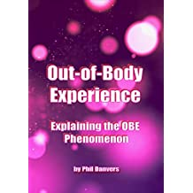 Out-of-Body Experience: Explaining the Phenomenon