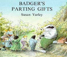 Badger's Parting Gifts by Varley, Susan on 26/03/1984 unknown edition