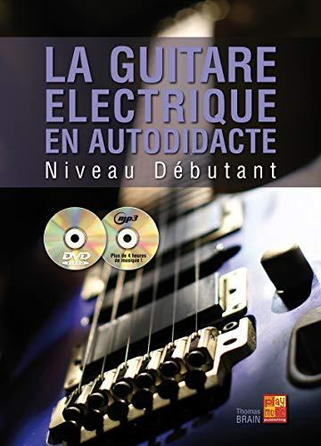 La guitare électrique en autodidacte - Débutant