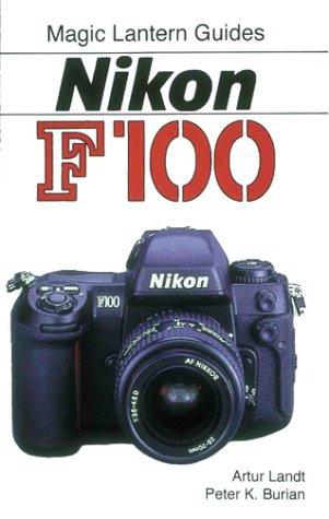 Download Magic Lantern Guides®: Nikon F100 pdf