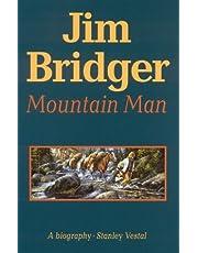 Jim Bridger: Mountain Man