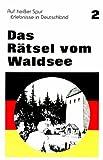 Auf Heiber Spur, Erlebnisse in Deutschland, Rita M. Walbruck, 0884368513