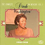 The Complete Dinah Washington on Mercury, Vol. 5: 1956-1958