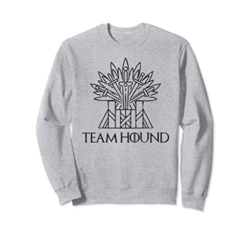 Team Hound for The Throne Shirt Perfect Fan Gift The Hound Sweatshirt -