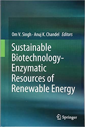 Buy Sustainable Biotechnology- Enzymatic Resources of Renewable