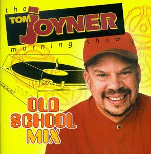 The Tom Joyner Morning Show Old School Mix by TOM JOYNER'S OLD SCHOOL MIX