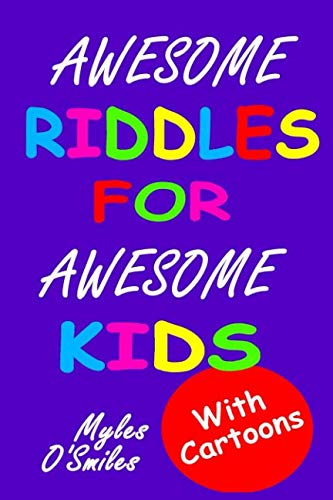 Awesome Riddles For Awesome Kids -