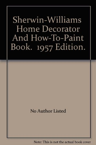 sherwin-williams-home-decorator-and-how-to-paint-book-1957-edition