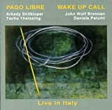 Wake Up Call - Live in Italy