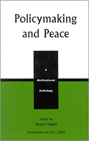 Policymaking and Peace: A Multinational Anthology (Studies