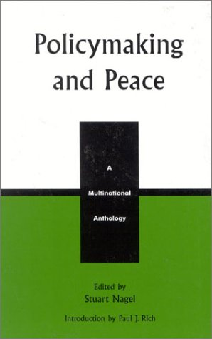Policymaking and Peace: A Multinational Anthology (Studies in Public Policy) (v. 3)
