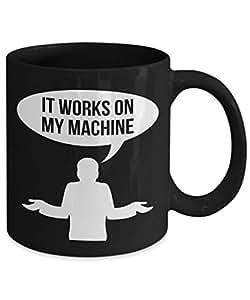 It Works On My Machine Computer Programmer Coffee Mug