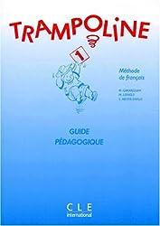 Trampoline 1 : Méthode de français (Guide pédagogique)