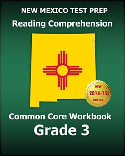 Book NEW MEXICO TEST PREP Reading Comprehension Common Core Workbook Grade 3: Covers the Literature and Informational Text Reading Standards by Test Master Press New Mexico (2015-01-23)