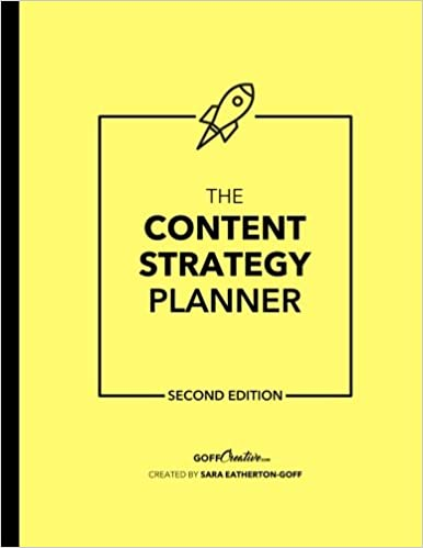content strategy planner second edition the ultimate all in one content planning strategy workbook volume 2 sara eatherton goff 9781544628356