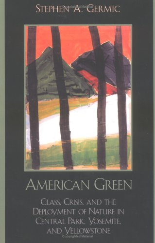 American Green: Class, Crisis, and the Deployment of...