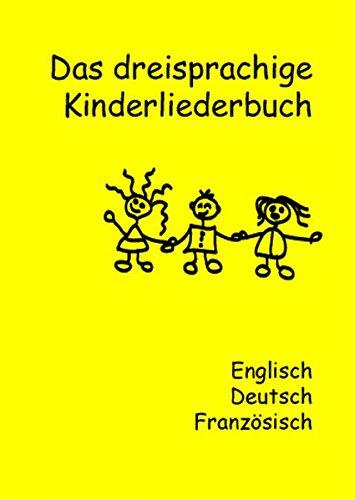 Das dreisprachige Kinderliederbuch