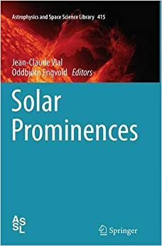 Book Solar Prominences (Astrophysics and Space Science Library)