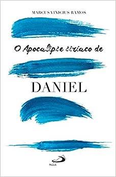 O Apocalipse Siríaco de Daniel