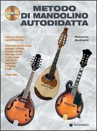 Metodo di mandolino autodidatta. Con CD Audio Roberto Bettelli