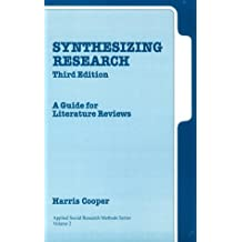 Synthesizing Research: A Guide for Literature Reviews