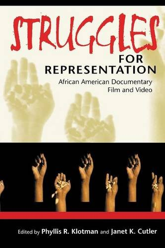 Struggles for Representation: African American Documentary Film and Video by Indiana University Press