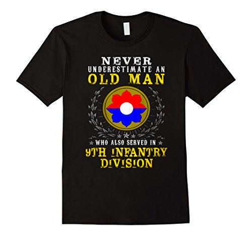 Mens Never underestimate A Man - 9th Infantry Division Tshirt Medium Black (9th Infantry Division)