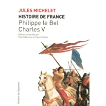 Histoire de France - Tome 3: Philippe le Bel, Charles V