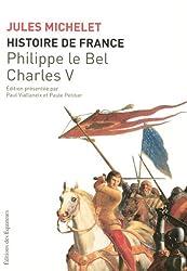 HISTOIRE FRANCE T03 PH. LE BEL